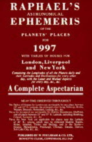 Raphael's Astronomical Ephemeris of the Planets' Places for 1997 (Serial)