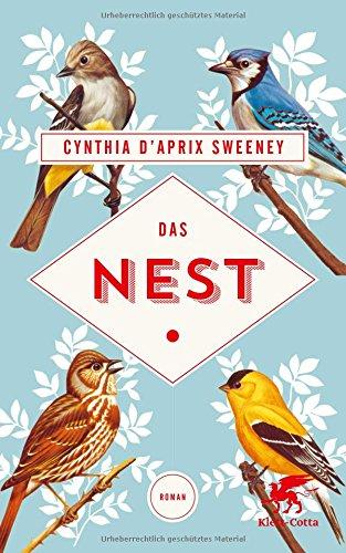 Buchseite und Rezensionen zu 'Das Nest: Roman' von Cynthia D'Aprix Sweeney