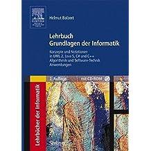 Lehrbuch Grundlagen der Informatik: Konzepte und Notationen in UML 2, Java 5, C# und C++, Algorithmik und Software-Technik, Anwendungen (Sav Informatik) by Helmut Balzert (2004-10-21)