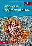 Evolution der Erde: Geschichte des Lebens und der Erde - Wolfgang Oschmann