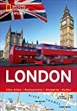 London erkunden mit handlichen Karten: London-Reiseführer für die schnelle Orientierung mit Highlights und Insider-Tipps. London entdecken mit dem ... London. (National Geographic Explorer)