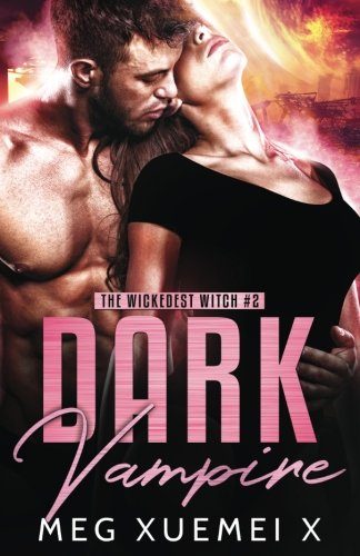 Dark Vampire: Volume 2 (The Wickedest Witch)