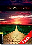 Oxford Bookworms Library: Stage 1: The Wizard of Oz Audio CD Pack: 400 Headwords (Oxford Bookworms ELT)