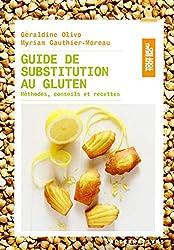 Guide de substitution au gluten: Méthodes, conseils et recettes