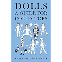 Dolls - A Guide for Collectors
