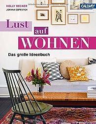 LUST AUF WOHNEN: Das große Ideenbuch