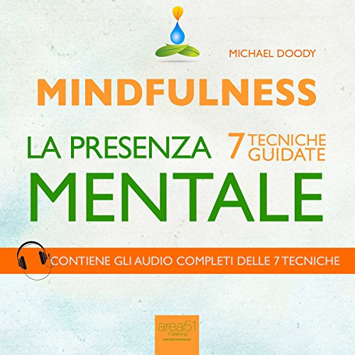Mindfulness. La presenza mentale  Audiolibri