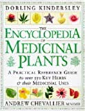 The Encyclopedia of Medicinal Plants (Encyclopaedia of)