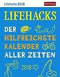 Lifehacks - Kalender 2018: Der hilfreichste Kalender aller Zeiten