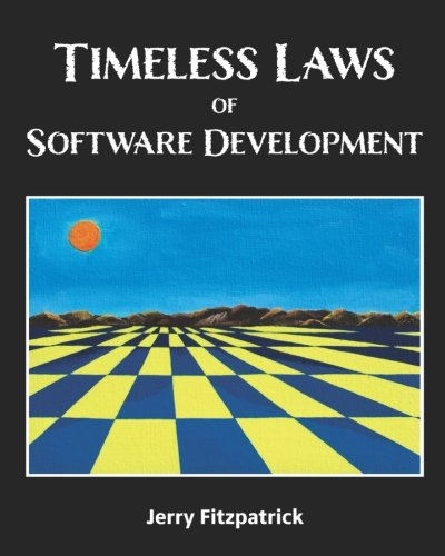 Timeless Laws of Software Development por Jerry Fitzpatrick