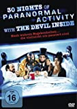 30 Nights of Paranormal Activity with the Devil Inside