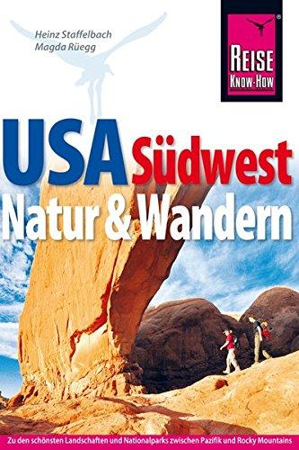 USA Südwest, Natur und Wandern (Reise Know How)