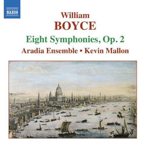 Boyce: Symphonies Nos. 1-8, Op. 2 (2 6 3 4 8 5 1 7)