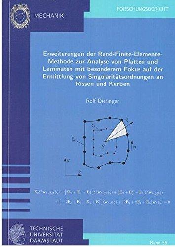Erweiterungen der Rand-Finite-Elemente-Methode zur Analyse von Platten und Laminaten mit besonderem Fokus auf der Ermittlung von ... der Technischen Universität Darmstadt)