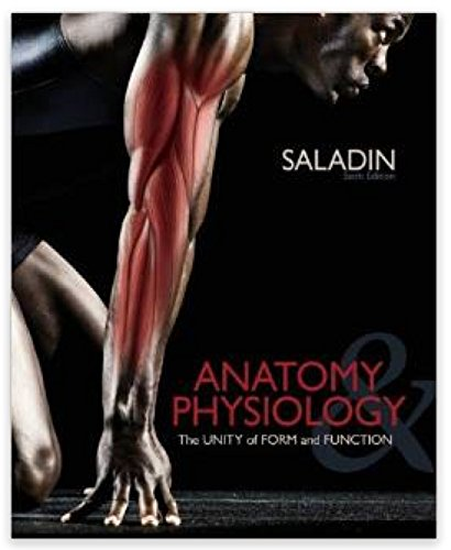 Anatomy & Physiology - 6th Edition - Volume 1 for Bunker Hill Community College (The Unity of Form and Function)