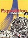 Expedition Geschichte / Ausgabe für Realschulen in Nordrhein-Westfalen: Expedition Geschichte für...