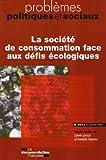 La société de consommation face aux défis écologiques (n.954 novembre 2008)