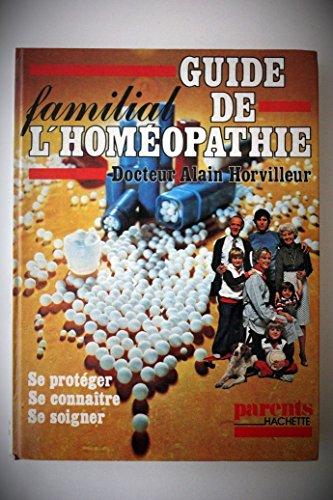 GUIDE Familial de l'HOMEOPATHIE_Horvilleur_Bien-être_Médecine naturelle_Santé