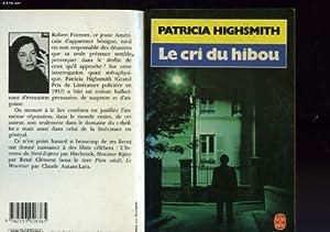 """Afficher """"Le Cri du hibou"""""""