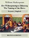 Der Widerspenstigen Zähmung / The Taming of the Shrew: Deutsch | Englisch - William Shakespeare