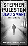 Dead Smart (Inspector John Marco) by Stephen Puleston