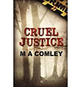 [ [ CRUEL JUSTICE BY(COMLEY, MEL )](AUTHOR)[PAPERBACK]