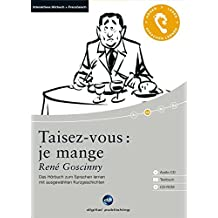 Taisez-vous : je mange: Das Hörbuch zum Sprachen lernen.mit ausgewählten Kurzgeschichten / Audio-CD + Textbuch + CD-ROM