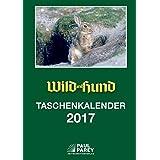 Taschenkalender WuH 2017: Wild und Hund