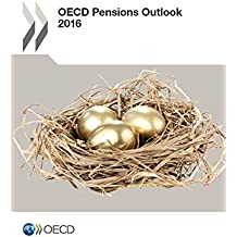 OECD Pensions Outlook 2016: Edition 2016: Volume 2016