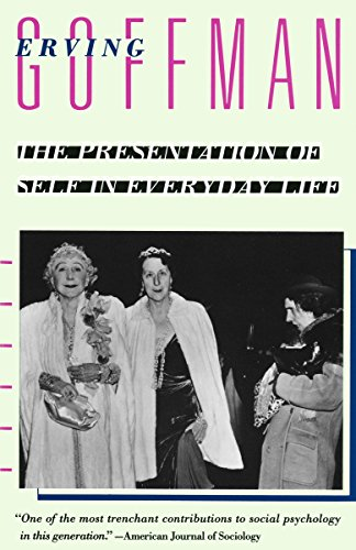 The Presentation of Self in Everyday Life por Erving Goffman