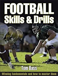 Football Skills & Drills: Skills and Drills