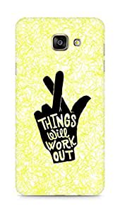 AMEZ things will work out Back Cover For Samsung Galaxy A7 (2016 EDITION)