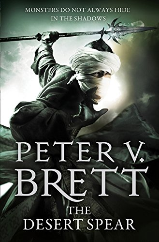 The Desert Spear (The Demon Cycle) por Peter V. Brett