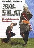 Pencak Silat: ... die martialische indonesische Kampfkunst