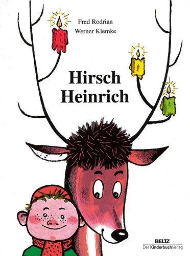 Buchseite und Rezensionen zu 'Hirsch Heinrich' von Fred Rodrian