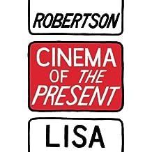 Cinema of the Present