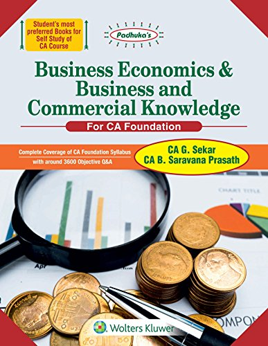 Padhuka's Business Economics & Business and Commercial Knowledge: For CA Foundation