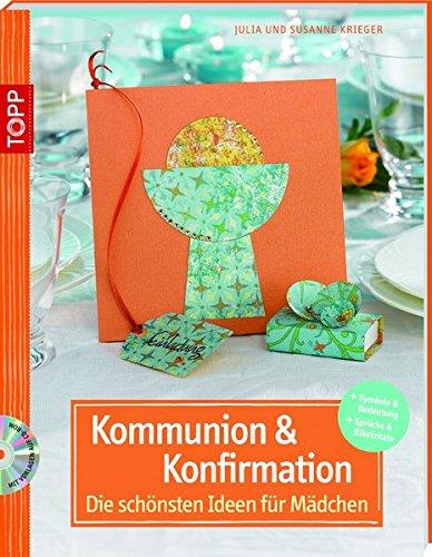 Kommunion und Konfirmation - Die schönsten Ideen für Mädchen (kreativ.kompakt.)