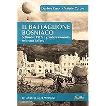 Il Battaglione Bosniaco: Settembre 1917: il grande tradimento sul fronte italiano (Orienti)