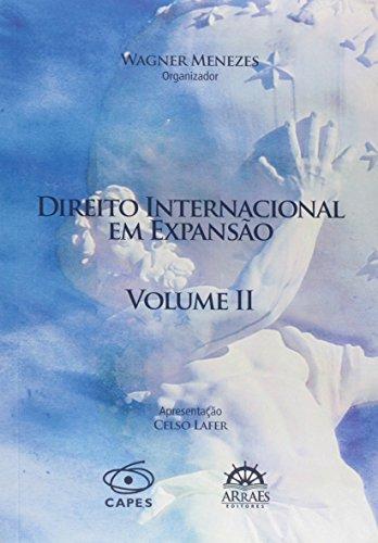Direito Internacional em Expansão - Volume 2