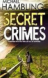 SECRET CRIMES a gripping detective thriller full of suspense
