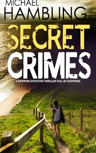 SECRET CRIMES a gripping detective thriller full of suspense
