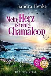 Mein Herz ist ein Chamäleon: Ein Cornwall-Roman (From Sandra with Love)