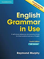 English Grammar in Use: A Self-study Reference and Practice Book for Intermediate Students of English - with Answers by Raymond Murphy (2012-04-23)