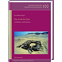 Das Grab des Qa'a: Architektur und Inventar (Archäologische Veröffentlichungen des Deutschen Archäologischen Instituts)