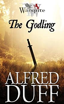 The Warspite Series: The Godling by [Duff, Alfred]