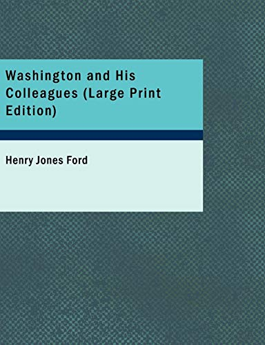 Washington and His Colleagues PDF Books