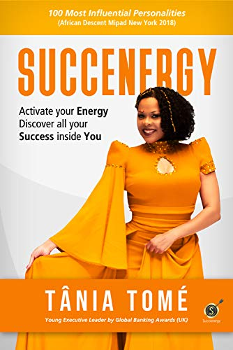 Succenergy: Activate your energy. Discover all your success inside you. (Portuguese Edition)