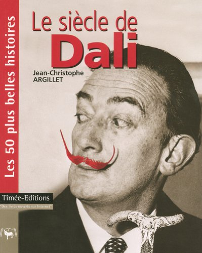 LE SIECLE DE DALI par Collectif