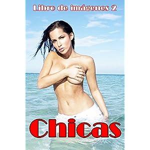 Chicas: libro de fotos (chicas eróticas nº 1)